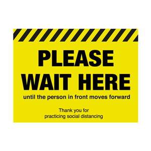 Please Wait Here Until The Person Moves In Front Floor Graphic 40 x 30cm