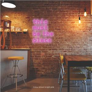 This Must be the Place LED Neon Sign Light Pink