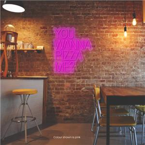 You Wanna Pizza Me? LED Neon Sign Pure Pink