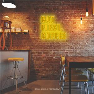 But First, Coffee LED Neon Sign Warm Yellow