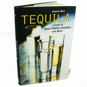 Tequila: A Guide To Types, Flights, Cocktails And Bites