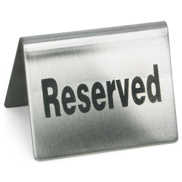Stainless Steel Reserved Table Sign: Reserved Table Sign