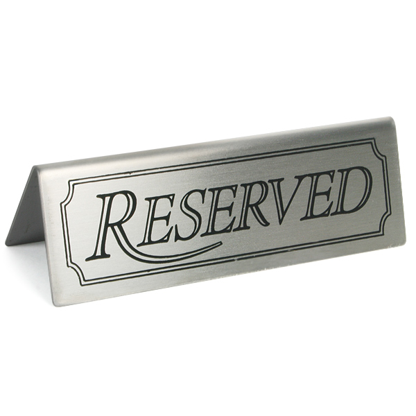 Stainless Steel Reserved Table Sign: Restaurant Signs Reserved Signs - Buy At