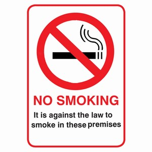 It Is Against the Law To Smoke In these Premises Window Notice